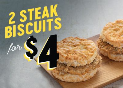 For a Limited Time Only Get 2 Steak Biscuits for $4 at Bojangles