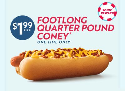 Get a Footlong Quarter Pound Coney for Only $1.99 at Sonic Drive-in with Online or In-app Orders