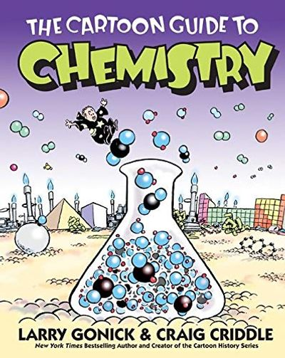 The Cartoon Guide to Chemistry $16.54 (Reg $24.99)