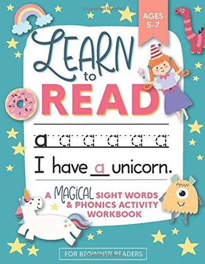 Learn to Read: A Magical Sight Words and Phonics Activity Workbook for Beginning Readers Ages 5-7: Reading Made Easy | Preschool, Kindergarten and 1st Grade $5.75 (Reg $9.15)