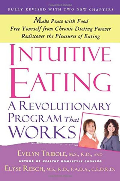 Intuitive Eating: A Revolutionary Program that Works $11.53 (Reg $23.50)