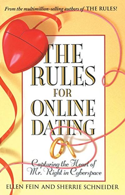 The Rules for Online Dating: Capturing the Heart of Mr. Right in Cyberspace $10.33 (Reg $22.00)