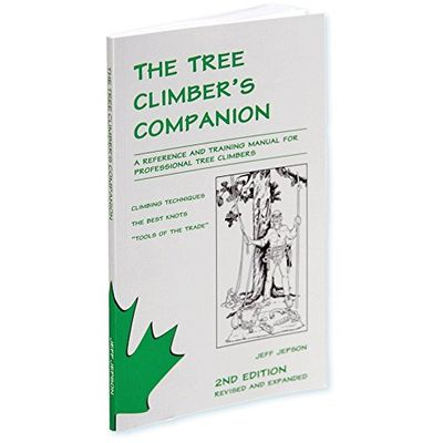 The Tree Climber's Companion: A Reference And Training Manual For Professional Tree Climbers $47.03 (Reg $69.11)