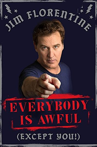 Everybody Is Awful: (Except You!) $18.87 (Reg $35.00)