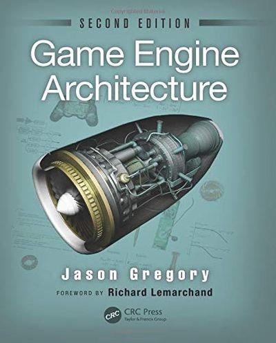 Game Engine Architecture $53.03 (Reg $95.80)