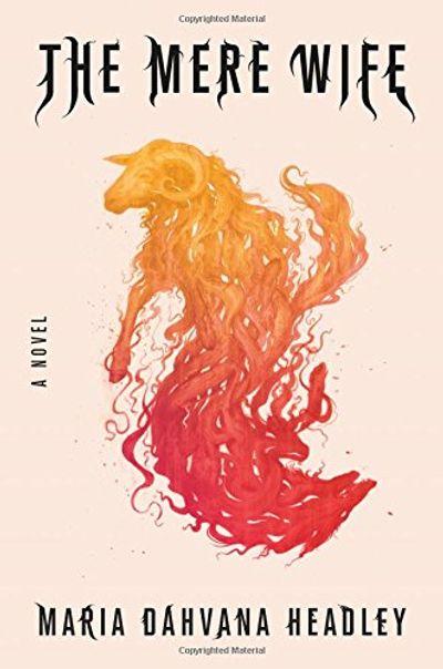 The Mere Wife: A Novel $24 (Reg $35.00)