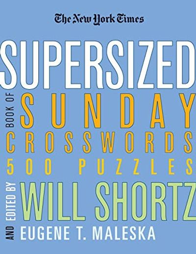 The New York Times Supersized Book of Sunday Crosswords: 500 Puzzles $19.1 (Reg $32.50)