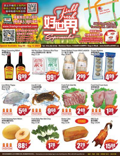 Field Fresh Supermarket Flyer August 6 to 12