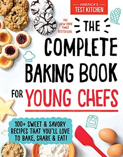 The Complete Baking Book for Young Chefs: 100+ Sweet and Savory Recipes that You'll Love to Bake, Share and Eat! $18.27 (Reg $27.99)