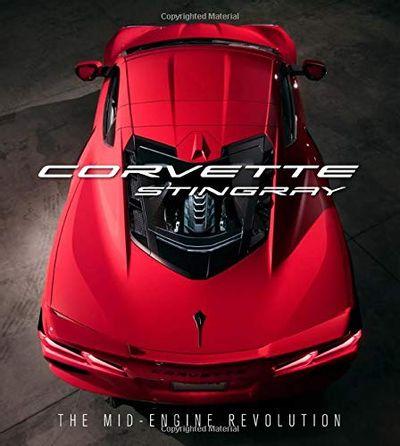 Corvette Stingray: The Mid-Engine Revolution $47.36 (Reg $60.00)