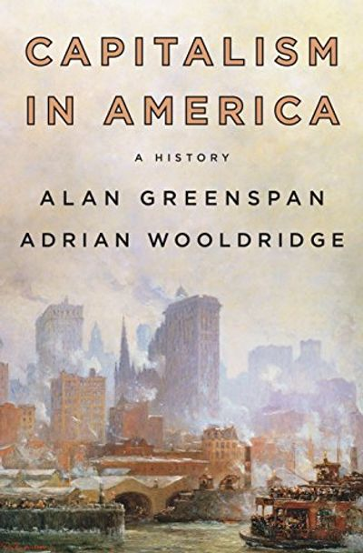 Capitalism in America: A History $9.9 (Reg $47.00)