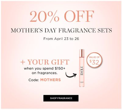 Lancôme Canada Mother's Day Promotions: Save 20% off Fragrance Sets + FREE Gift with $150 Purchase with Coupon Code + FREE Shipping